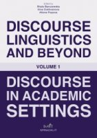 Discourse Linguistics and Beyond. Discourse in Academic Settings