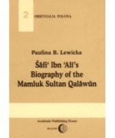 Šafi' Ibn Ali's Biography of the Sultan Qalawun