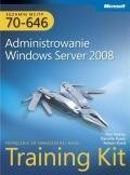 Egzamin MCITP 70-646: Administrowanie Windows Server 2008 Training Kit