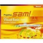 Microsoft Visual Basic 2005 Express Edition: Projektuj sam!