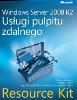 Windows Server 2008 R2 Usługi pulpitu zdalnego Resource Kit